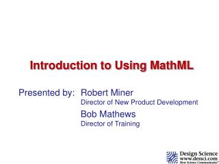 Introduction to Using MathML
