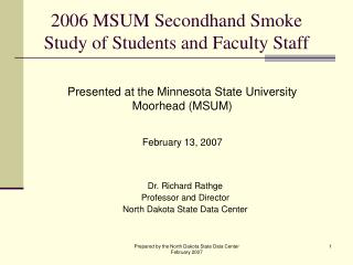 2006 MSUM Secondhand Smoke Study of Students and Faculty Staff