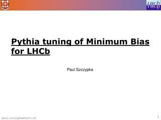 Pythia tuning of Minimum Bias for LHCb