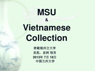 MSU  & Vietnamese Collection