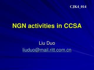 NGN activities in CCSA