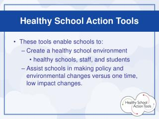 Healthy School Action Tools