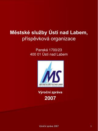M?stsk� slu�by �st� nad Labem,  p?�sp?vkov� organizace Pansk� 1700/23 400 01 �st� nad Labem