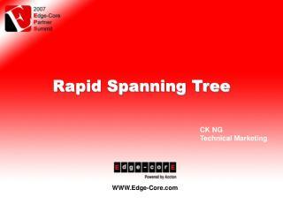 Rapid Spanning Tree