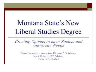 Montana State's New Liberal Studies Degree