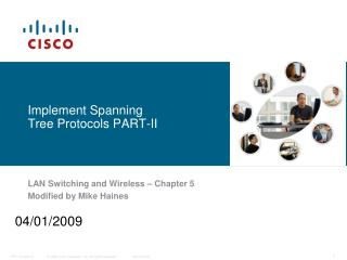 Implement Spanning Tree Protocols PART-II
