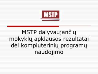 MSTP dalyvaujančių  mokyklų apklausos rezultatai dėl kompiuterinių programų naudojimo