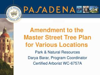 Amendment to the   Master Street Tree Plan for Various Locations