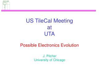 US TileCal Meeting at UTA