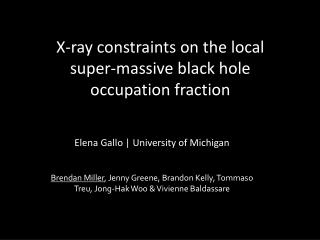 X-ray constraints on the local  super-massive black hole  occupation fraction