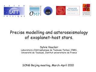 Sylvie Vauclair Laboratoire d'Astrophysique de Toulouse-Tarbes, CNRS,