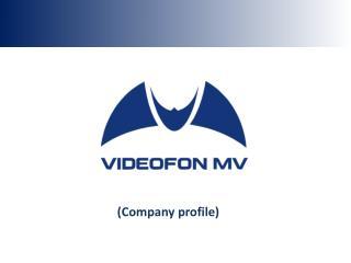 ( Company profile )