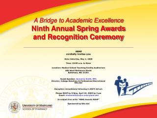 A Bridge to Academic Excellence  Ninth Annual Spring Awards and Recognition Ceremony