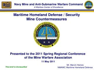 Maritime Homeland Defense / Security  Mine Countermeasures