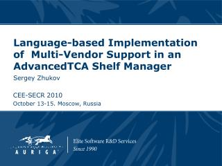 Language-based Implementation of  Multi-Vendor Support in an AdvancedTCA Shelf Manager