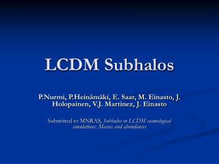 LCDM Subhalos