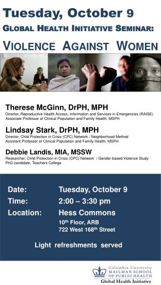 Tuesday, October  9 Global Health Initiative Seminar: Violence  Against  Women