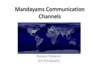 Mandayams Communication Channels