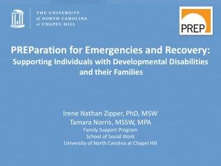 PREParation for Emergencies and  Recovery: Supporting Individuals with  Developmental Disabilities