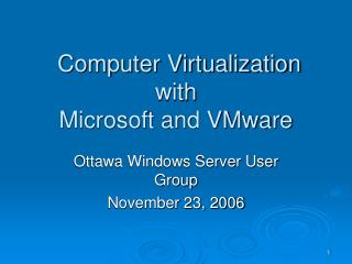Computer Virtualization with Microsoft and VMware