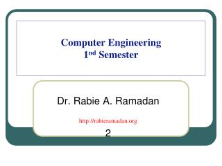 Computer Engineering   1 nd  Semester