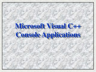 Microsoft Visual C++ Console Applications