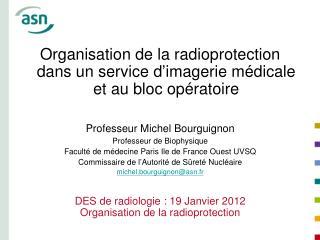Organisation de la radioprotection dans un service d'imagerie médicale et au bloc opératoire