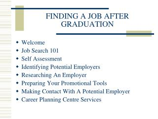FINDING A JOB AFTER GRADUATION