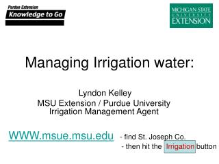 Managing Irrigation water: