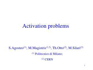 Activation problems