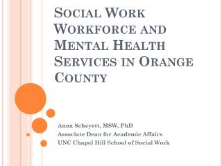 Social Work Workforce and Mental Health Services in Orange County