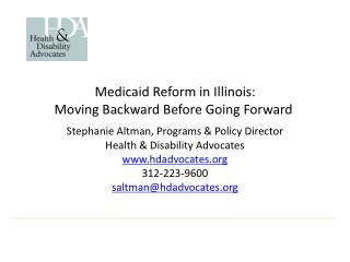 Medicaid Reform in Illinois: Moving Backward Before Going Forward