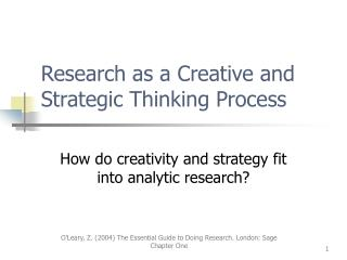 Research as a Creative and Strategic Thinking Process