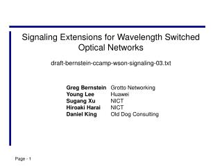 Signaling  Extensions for Wavelength Switched Optical Networks