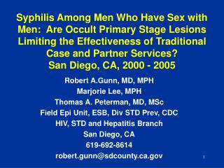 Robert A.Gunn, MD, MPH Marjorie Lee, MPH Thomas A. Peterman, MD, MSc