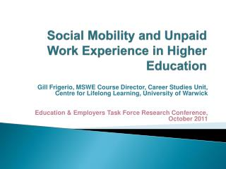 Social Mobility and Unpaid Work Experience in Higher Education