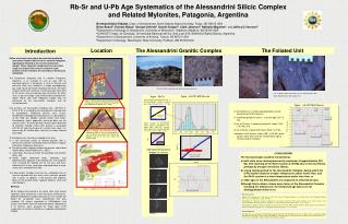 Rb-Sr and U-Pb Age Systematics of the Alessandrini Silicic Complex