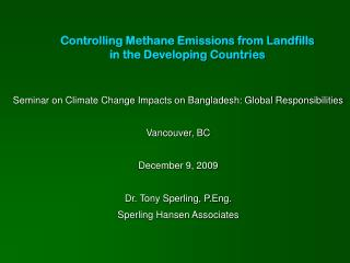 Controlling Methane Emissions from Landfills in the Developing Countries