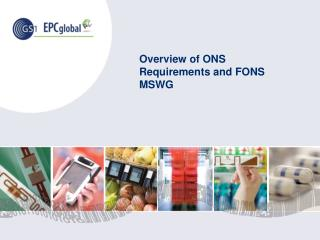 Overview of ONS Requirements and FONS MSWG