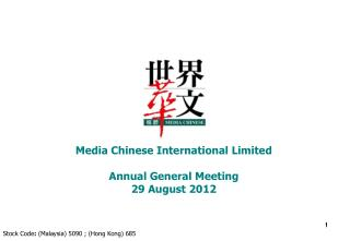 Media Chinese International Limited Annual General Meeting 29 August 2012