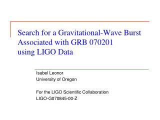 Search for a Gravitational-Wave Burst Associated with GRB 070201  using LIGO Data