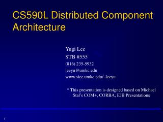 CS590L Distributed Component Architecture
