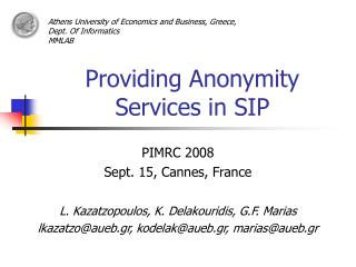 Providing Anonymity Services in SIP