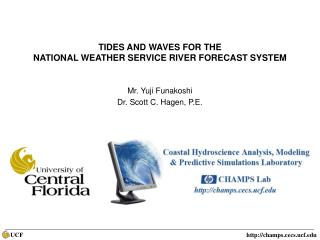 TIDES AND WAVES FOR THE  NATIONAL WEATHER SERVICE RIVER FORECAST SYSTEM