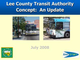 Lee County Transit Authority Concept:  An Update
