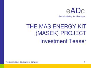 THE MAS ENERGY KIT (MASEK) PROJECT Investment Teaser