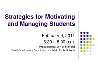 Strategies for Motivating and Managing Students