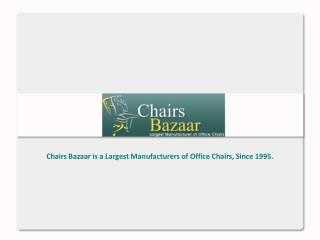 Chairs Bazaar - Office Chairs Manufacturers Mumbai