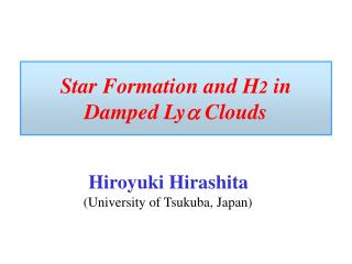 Star Formation and H 2  in Damped Ly a  Clouds