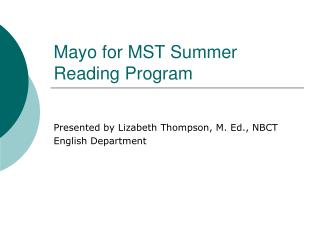 Mayo for MST Summer Reading Program